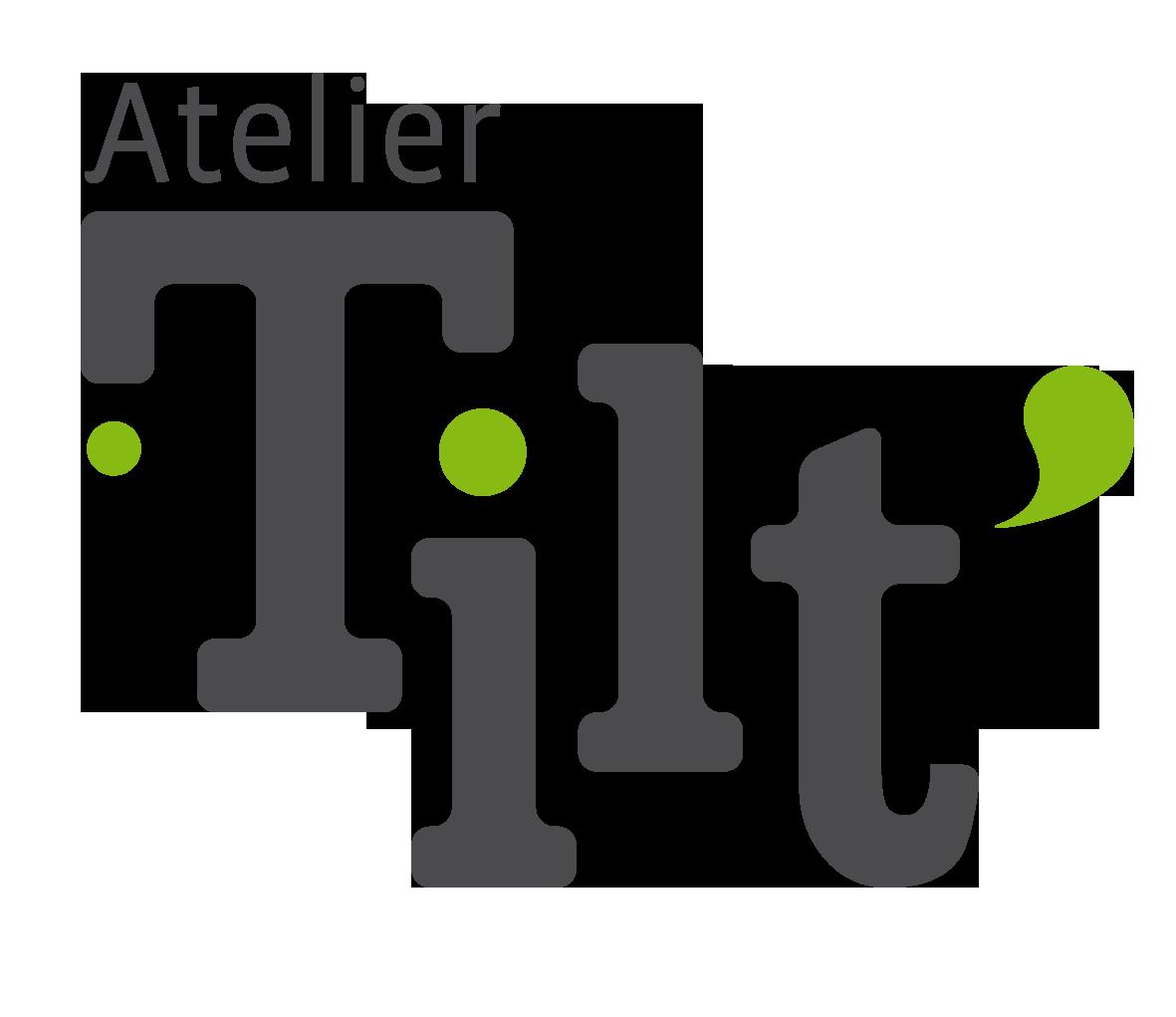 ATELIER TILT